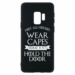 Чехол для Samsung S9 Not all heroes wear capes