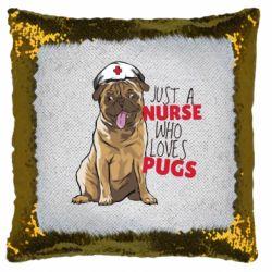 Подушка-хамелеон Nurse loves pugs