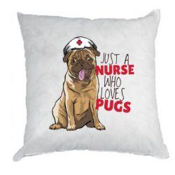 Подушка Nurse loves pugs