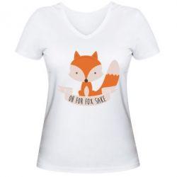 Женская футболка с V-образным вырезом Of for fox sake