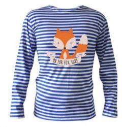 Тельняшка с длинным рукавом Of for fox sake - FatLine