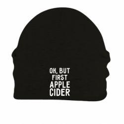 Шапка на флісі Ok, but first Apple Cider