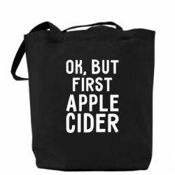 Сумка Ok, but first Apple Cider