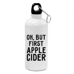 Фляга Ok, but first Apple Cider