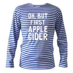 Тільник з довгим рукавом Ok, but first Apple Cider