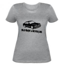 Женская футболка Old BMW s never die
