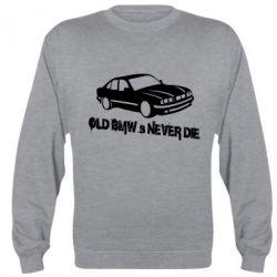 Реглан (свитшот) Old BMW s never die