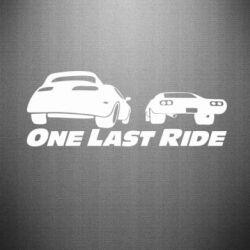 Наклейка One last ride