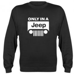 Реглан (свитшот) Only in a Jeep - FatLine