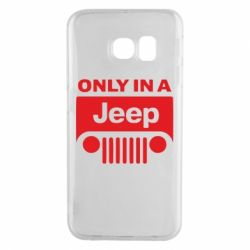 Чехол для Samsung S6 EDGE Only in a Jeep