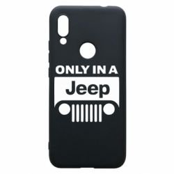 Чехол для Xiaomi Redmi 7 Only in a Jeep