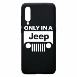 Чехол для Xiaomi Mi9 Only in a Jeep - FatLine
