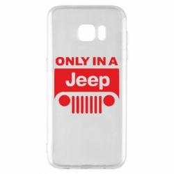 Чехол для Samsung S7 EDGE Only in a Jeep