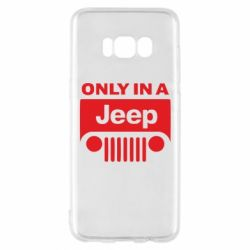 Чехол для Samsung S8 Only in a Jeep