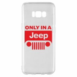 Чехол для Samsung S8+ Only in a Jeep