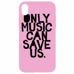 Чехол для iPhone XR Only music can save us.