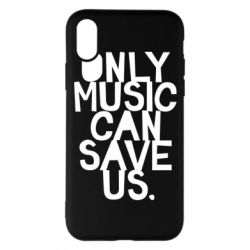 Чехол для iPhone X/Xs Only music can save us.