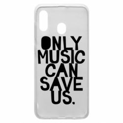Чехол для Samsung A30 Only music can save us.