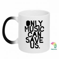 Кружка-хамелеон Only music can save us.