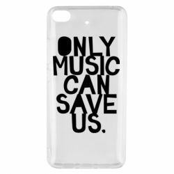 Чехол для Xiaomi Mi 5s Only music can save us.