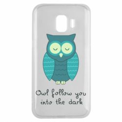 Чехол для Samsung J2 2018 Owl follow you into the dark