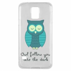 Чехол для Samsung S5 Owl follow you into the dark