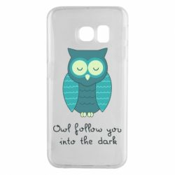 Чехол для Samsung S6 EDGE Owl follow you into the dark