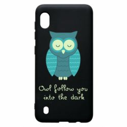 Чехол для Samsung A10 Owl follow you into the dark