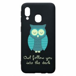 Чехол для Samsung A40 Owl follow you into the dark