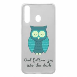 Чехол для Samsung A60 Owl follow you into the dark