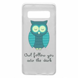 Чехол для Samsung S10 Owl follow you into the dark