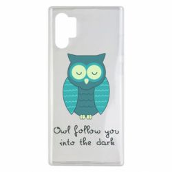 Чехол для Samsung Note 10 Plus Owl follow you into the dark
