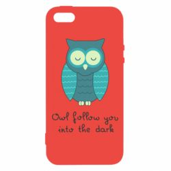 Чехол для iPhone5/5S/SE Owl follow you into the dark