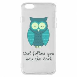 Чехол для iPhone 6 Plus/6S Plus Owl follow you into the dark