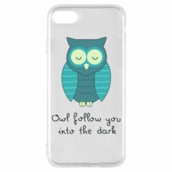 Чехол для iPhone 7 Owl follow you into the dark