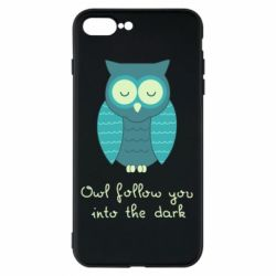 Чехол для iPhone 8 Plus Owl follow you into the dark