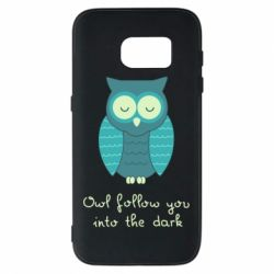 Чехол для Samsung S7 Owl follow you into the dark