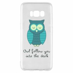 Чехол для Samsung S8 Owl follow you into the dark