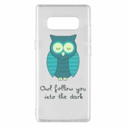 Чехол для Samsung Note 8 Owl follow you into the dark