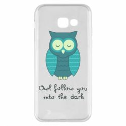 Чехол для Samsung A5 2017 Owl follow you into the dark