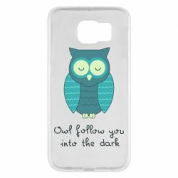 Чехол для Samsung S6 Owl follow you into the dark