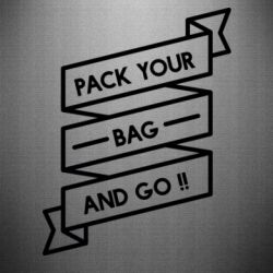 Наклейка Pack your bag and go