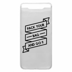 Чехол для Samsung A80 Pack your bag and go
