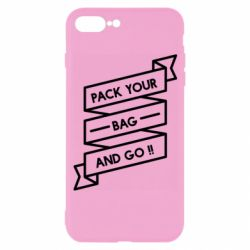 Чехол для iPhone 7 Plus Pack your bag and go