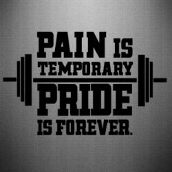 Наклейка Pain is temporary pride is forever - FatLine