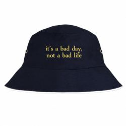 Панама it's a bad day, not a bad life
