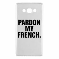 Чехол для Samsung A7 2015 Pardon my french.