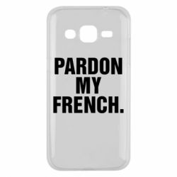 Чехол для Samsung J2 2015 Pardon my french.