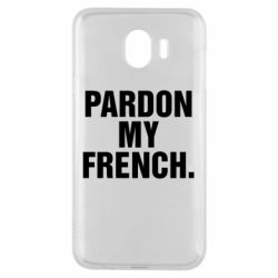 Чехол для Samsung J4 Pardon my french.