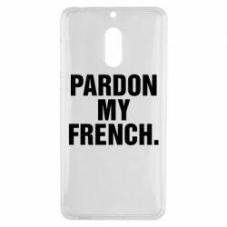Чехол для Nokia 6 Pardon my french. - FatLine